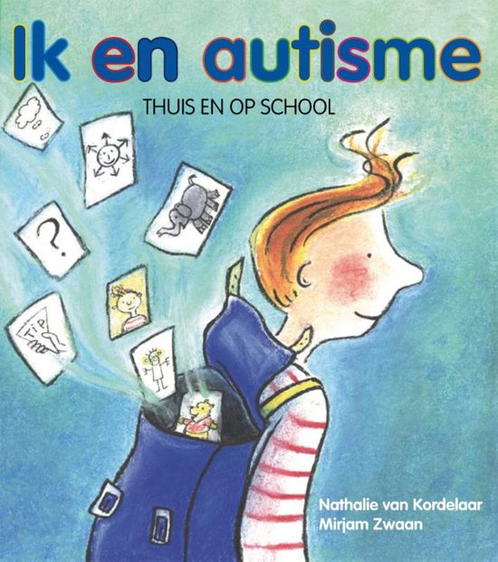 Ik en autisme, thuis en op school